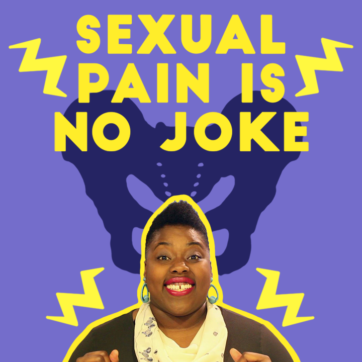 Sexual Pain is No Joke
